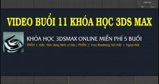 BUOI-11-KHOA-HOC-3DSMAX-MIEN--PHI-ONLINE