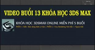 BUOI-13-KHOA-HOC-3DSMAX-MIEN--PHI-ONLINE