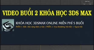 BUOI-2-KHOA-HOC-3DSMAX-MIEN--PHI-ONLINE