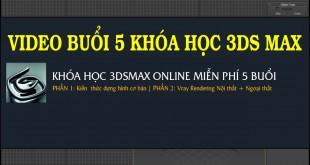 BUOI-5-KHOA-HOC-3DSMAX-MIEN--PHI-ONLINE