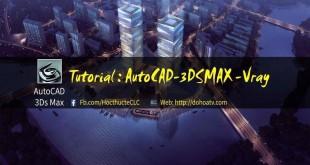 hoc-autocad-3ds-max-tai-ha-noi